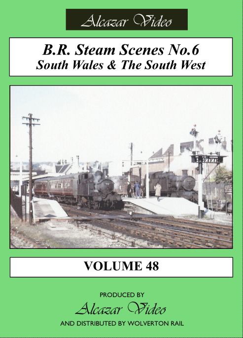 Vol.48 - BR Steam Scenes No.6: South Wales and the South West (54-mins)  (DVD-R)