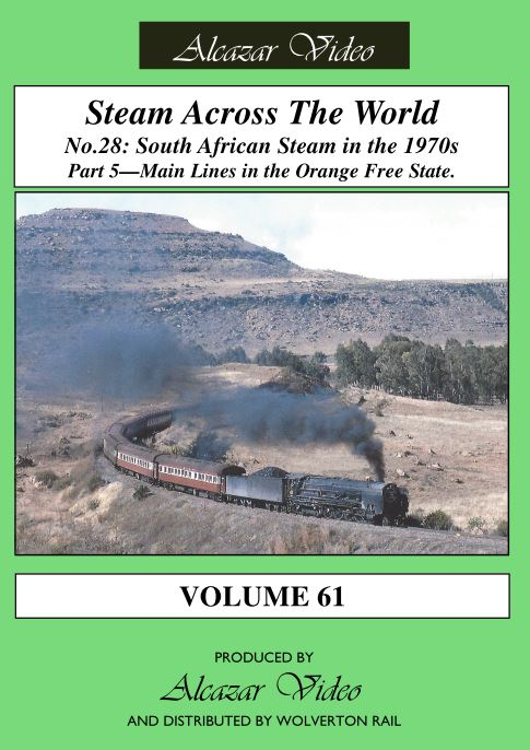 Vol.61: Steam Across the World No.28 - South African Steam in the '70's Part 5 (62-mins)