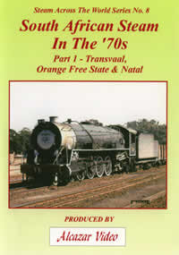 Vol.17: Steam Across the World No. 8 - South African Steam in the '70's Part 1 (49-mins)