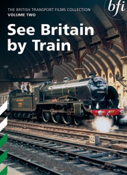 British Transport Films Collection Vol. 2: See Britain by Train (249-mins)  (2xDVD)