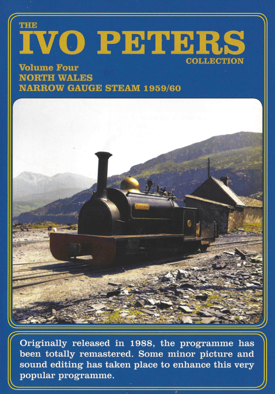 The Ivo Peters Collection Vol. 4 - North Wales Narrow Gauge Steam in 1959/1960