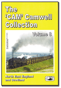 The Cam Camwell Collection Vol.8: North East England and Scotland