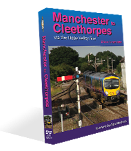 Manchester to Cleethorpes (120-mins)  (Released June 2016)